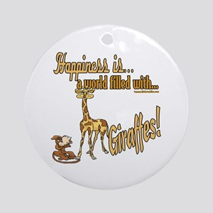 Happiness is a giraffe Ornament (Round)