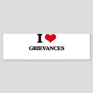 I Love Grievances Bumper Sticker