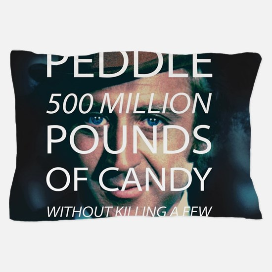 Willy Wonka Peddle Candy Killing Kids Pillow Case