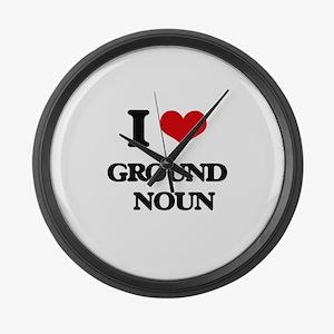 I Love Ground Noun Large Wall Clock