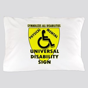 DISABILITY SIGN Pillow Case