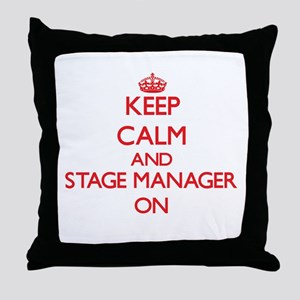 Keep Calm and Stage Manager ON Throw Pillow