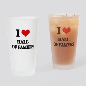 I Love Hall Of Famers Drinking Glass