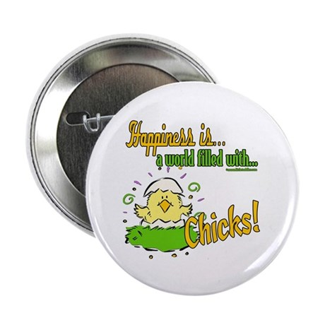 "Happiness is a Chick 2.25"" Button (100 pack)"