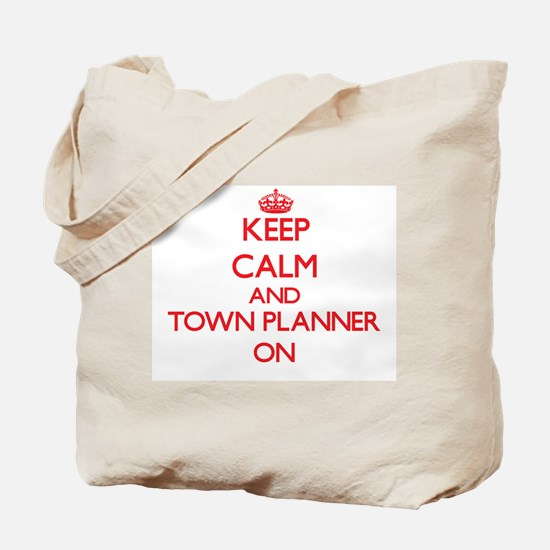 Keep Calm and Town Planner ON Tote Bag