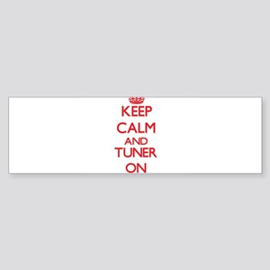 Keep Calm and Tuner ON Bumper Sticker