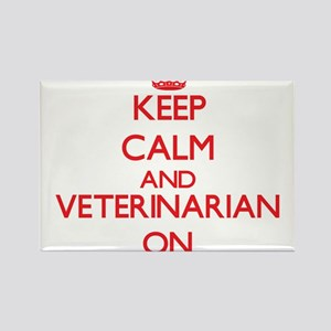 Keep Calm and Veterinarian ON Magnets