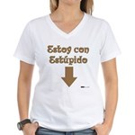 Estoy con Estupido Down Women's V-Neck T-Shirt