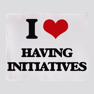 I Love Having Initiatives Throw Blanket