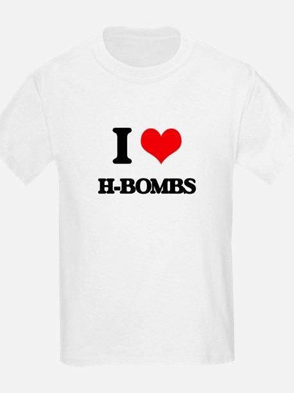 I Love H-Bombs T-Shirt