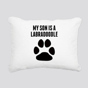 My Son Is A Labradoodle Rectangular Canvas Pillow