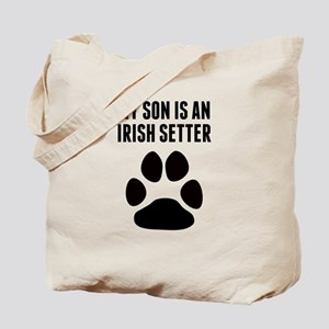 My Son Is An Irish Setter Tote Bag