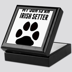 My Son Is An Irish Setter Keepsake Box