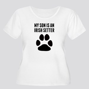 My Son Is An Irish Setter Plus Size T-Shirt