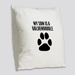 My Son Is A Goldendoodle Burlap Throw Pillow