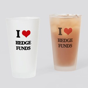 I Love Hedge Funds Drinking Glass