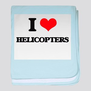 I Love Helicopters baby blanket