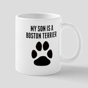 My Son Is A Boston Terrier Mugs