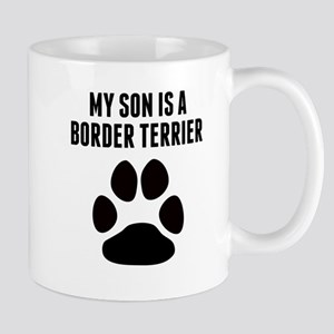 My Son Is A Border Terrier Mugs