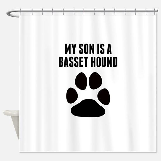 My Son Is A Basset Hound Shower Curtain