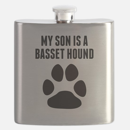 My Son Is A Basset Hound Flask