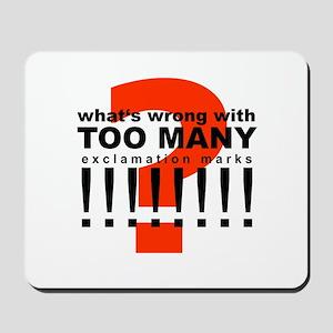 TOO MANY !!!!!!!! Mousepad