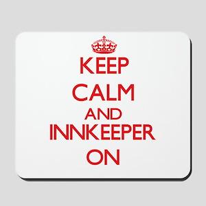 Keep Calm and Innkeeper ON Mousepad