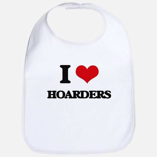 I Love Hoarders Bib