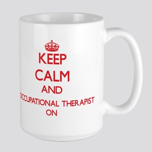 Keep Calm and Occupational Therapist ON Mugs