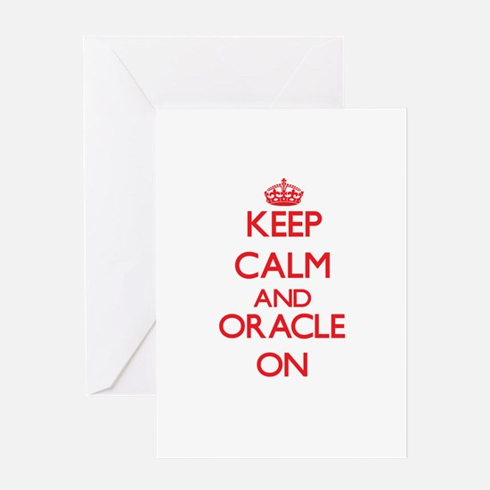 Keep Calm and Oracle ON Greeting Cards