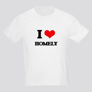 I Love Homely T-Shirt