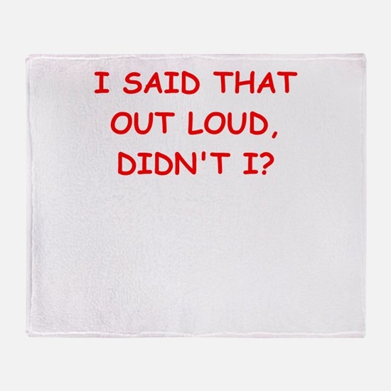 out loud Throw Blanket