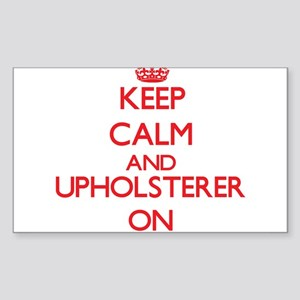 Keep Calm and Upholsterer ON Sticker