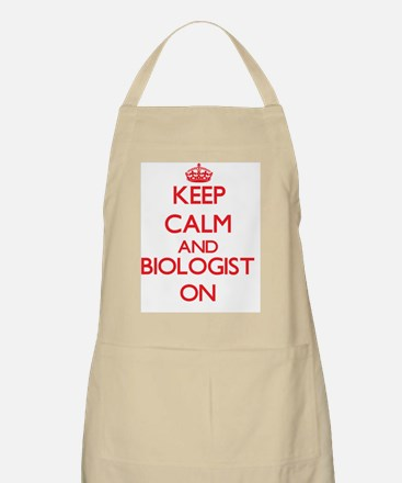 Keep Calm and Biologist ON Apron
