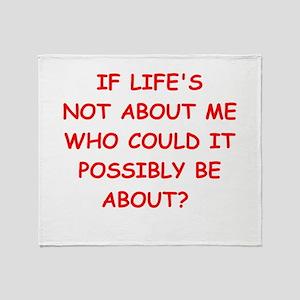 self centered Throw Blanket