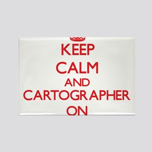 Keep Calm and Cartographer ON Magnets