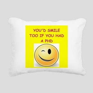 phd joke Rectangular Canvas Pillow