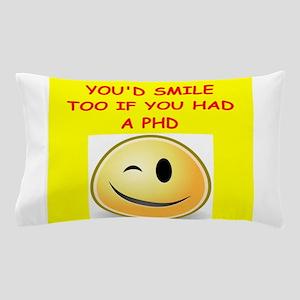 phd joke Pillow Case