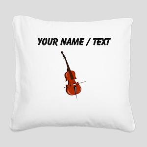 Custom Cello Square Canvas Pillow