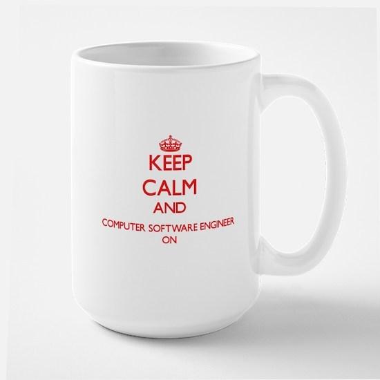 Keep Calm and Computer Software Engineer ON Mugs