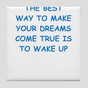 dreams Tile Coaster