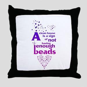 Not having enough beads Throw Pillow