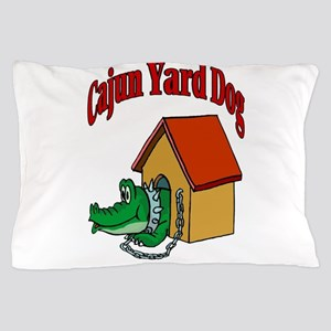 Cajun Yard Dog Pillow Case