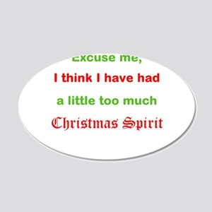 Too much christmas spirit Wall Decal
