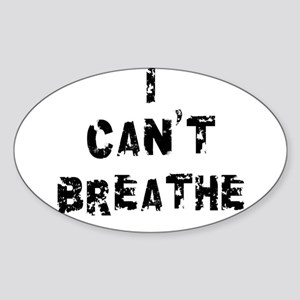 I Can't Breathe Sticker (Oval 10 pk)