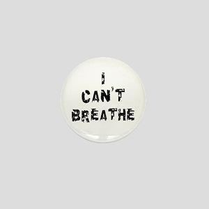 I Can't Breathe Mini Button