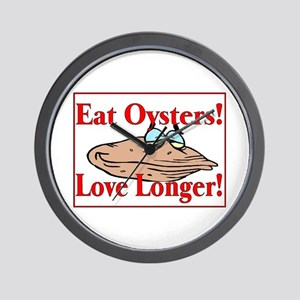 eat oysters love longer Wall Clock