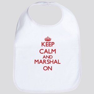 Keep Calm and Marshal ON Bib