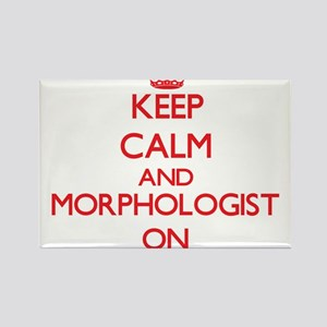 Keep Calm and Morphologist ON Magnets