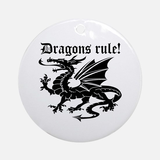 Dragons rule Ornament (Round)